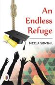 An Endless Refuge