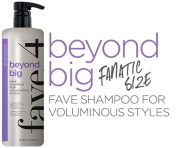 FAVE4 FAVE 4 Beyond Big Shampoo - 750ml