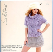 The Second Sublime Chunky Merino Tweed Hand Knit Book 655