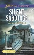 Silent Sabotage  [Large Print]