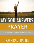 My God Answers Prayer