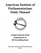 American Institute of Parliamentarians Study Manual
