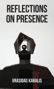 Reflections on Presence