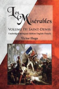 Les Miserables, Volume IV: Saint-Denis