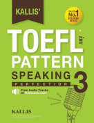 Kallis' TOEFL Ibt Pattern Speaking 3
