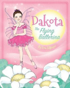 Dakota, the Flying Ballerina
