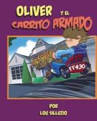 Oliver y El Carrito Armado [Spanish]