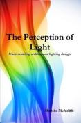 The Perception of Light