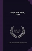 Sugar and Spice, Tales