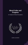 Moral Order and Progress