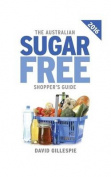 The 2016 Australian Sugar Free Shopper's Guide