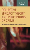 Collective Efficacy Theory and Perceptions of Crime
