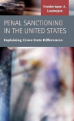 Penal Sanctioning in the United States