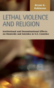 Lethal Violence and Religion