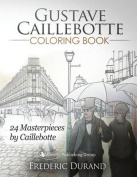 Gustave Caillebotte Coloring Book