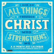 2017 I Can Do All Things Through Christ Wall Calendar