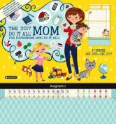 2017 Mom's Do It All Wall Calendar