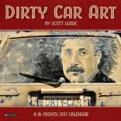 2017 Dirty Car Art Wall Calendar