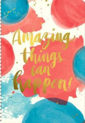 2017 Amazing Things Can Happen! On-Time Weekly Planner