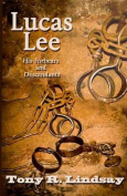 Lucas Lee, His Forebears and Descendants