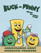 Buck and Penny - Understanding Money Interactive Workbook