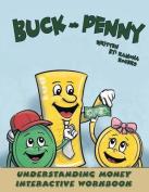 Buck and Penny - Understanding Money Interactive Workbook