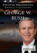 George W. Bush (Pivotal Presidents