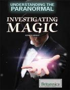 Investigating Magic