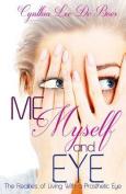Me, Myself and Eye