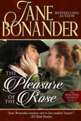 The Pleasure of the Rose