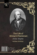 The Life of Edward Fitzgerald [PER]