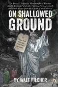 On Shallowed Ground