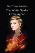 The White Spider of Savignac