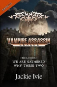 Vampire Assassin League, Medieval
