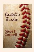 Bartoli's Burden