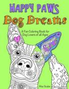 Happy Paws Dog Dreams