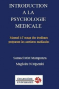 Introduction a la Psychologie Medicale [FRE]