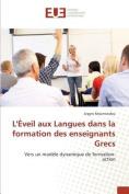 Leveil Aux Langues Dans La Formation Des Enseignants Grecs  [FRE]