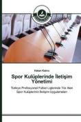 Spor Kuluplerinde Leti Im Yonetimi [TUR]