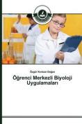 O Renci Merkezli Biyoloji Uygulamalar [TUR]