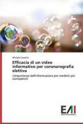 Efficacia Di Un Video Informativo Per Coronarografia Elettiva [ITA]