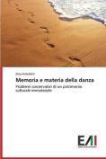 Memoria E Materia Della Danza [ITA]