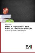 Profili Di Responsabilita Della Banca Nel Credito Documentario [ITA]
