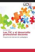 Las Tic y El Desarrollo Profesional Docente [Spanish]
