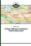Turkce O Renen Ranl Lar N Yazma Becerileri [TUR]