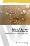 Reiche Graber Der Osthallstattkultur [GER]