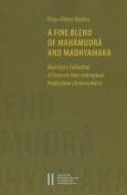 A Fine Blend of Mahamudra and Madhyamaka