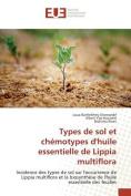 Types de Sol Et Chemotypes D'Huile Essentielle de Lippia Multiflora [FRE]