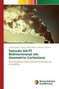 Solucao Giltt Bidimensional Em Geometria Cartesiana [POR]
