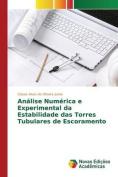 Analise Numerica E Experimental Da Estabilidade Das Torres Tubulares de Escoramento [POR]